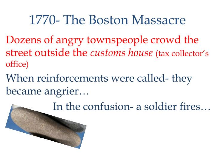 1770- The Boston Massacre