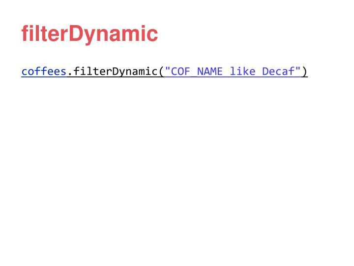filterDynamic