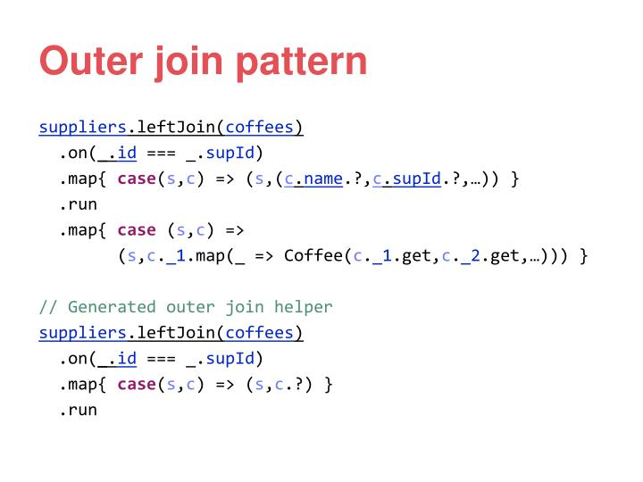 Outer join pattern