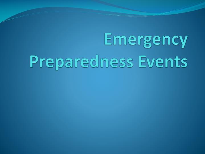 Emergency Preparedness Events
