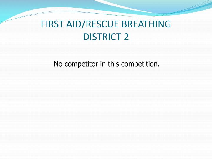 FIRST AID/RESCUE BREATHING