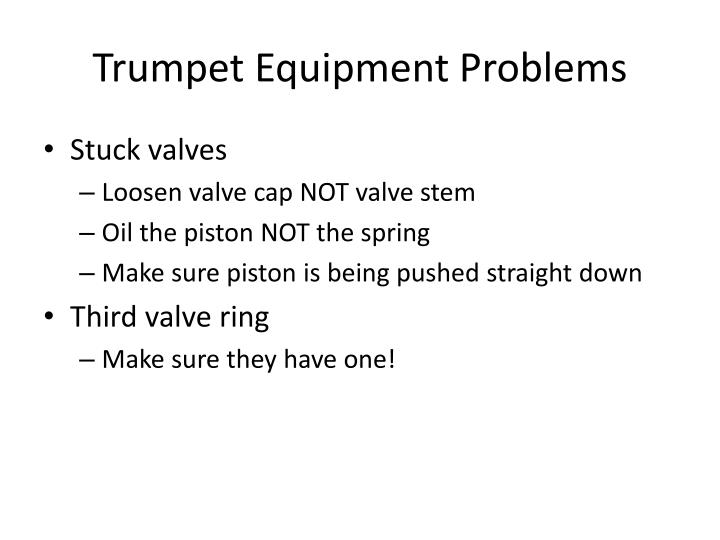 Trumpet Equipment Problems