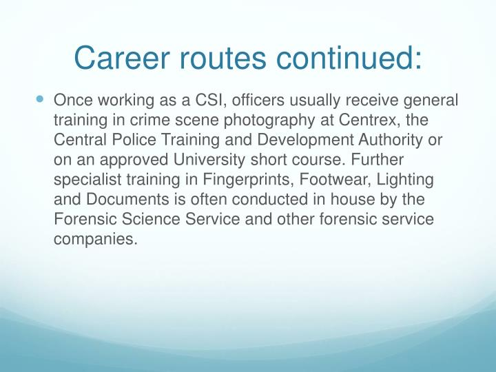 Career routes continued: