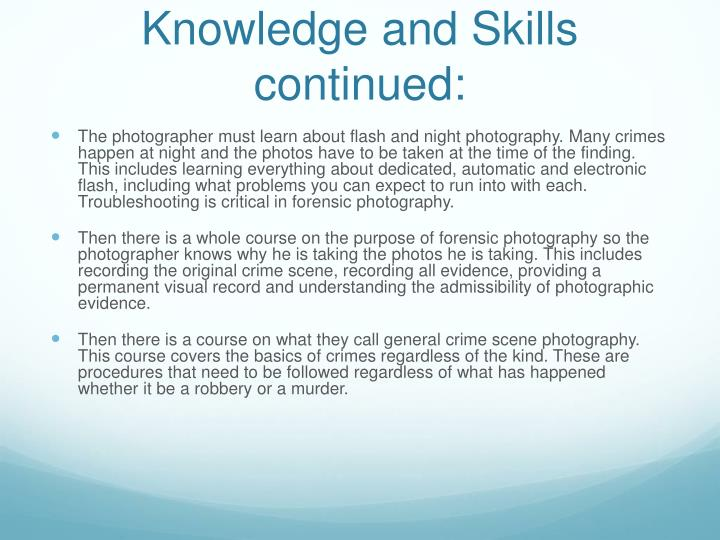 Knowledge and Skills continued: