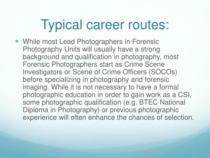 Typical career routes:
