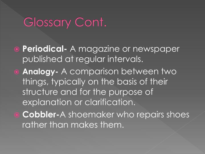 Glossary Cont.