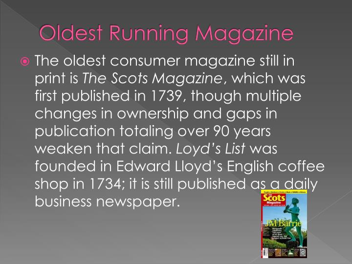Oldest Running Magazine