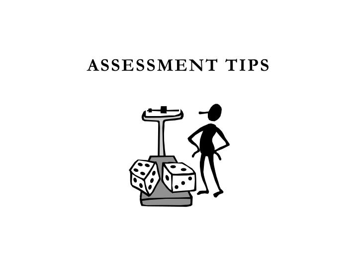 Assessment Tips
