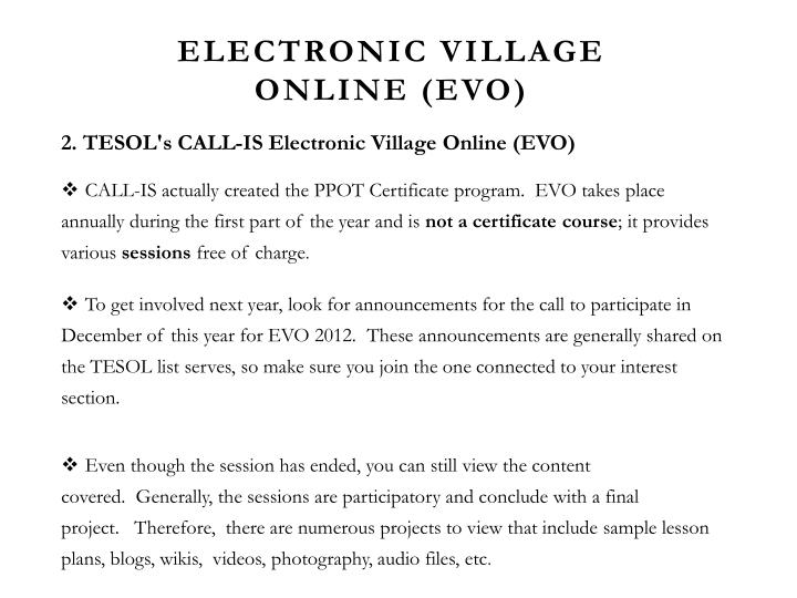 Electronic Village Online (EVO)