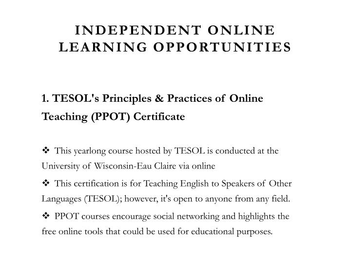 Independent Online Learning Opportunities