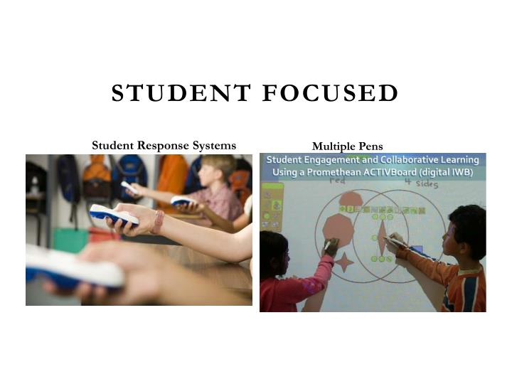 Student Focused