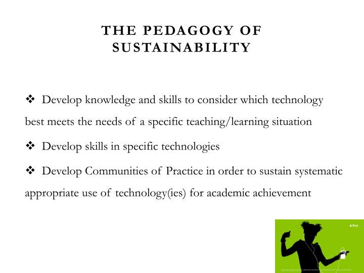 The Pedagogy of Sustainability