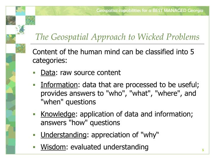 The Geospatial Approach to Wicked Problems