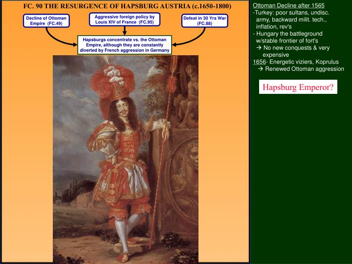 FC. 90 THE RESURGENCE OF HAPSBURG AUSTRIA (c.1650-1800)