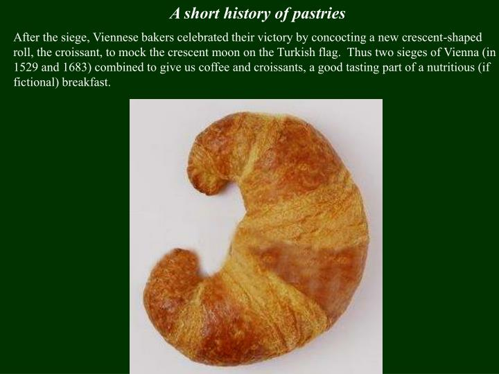 A short history of pastries