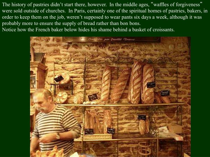 The history of pastries