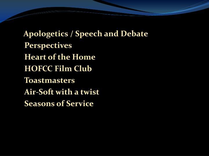 Apologetics / Speech and Debate