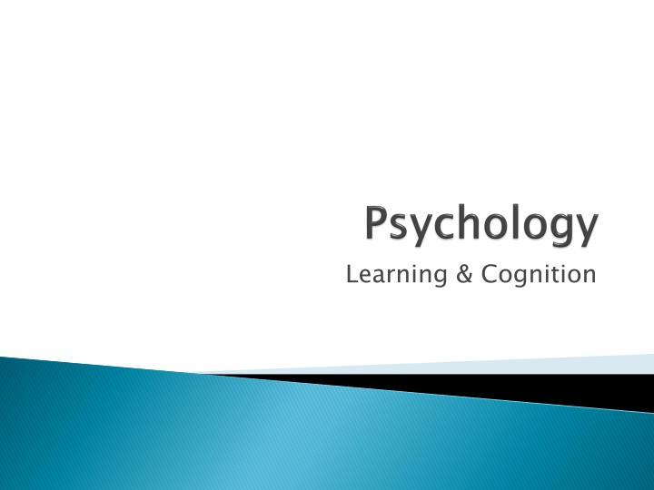 psychology learning Psychology learning and teaching (plat) is an international peer-reviewed journal devoted to enhancing knowledge of how to improve learning and teaching of psychology to this purpose, plat publishes research articles, reviews, target articles and corresponding comments as well as reports on good and innovative learning, teaching and assessment.