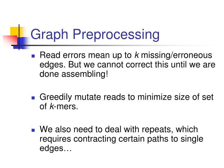 Graph Preprocessing