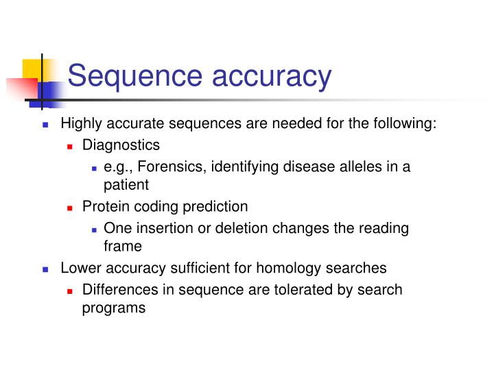 Sequence accuracy