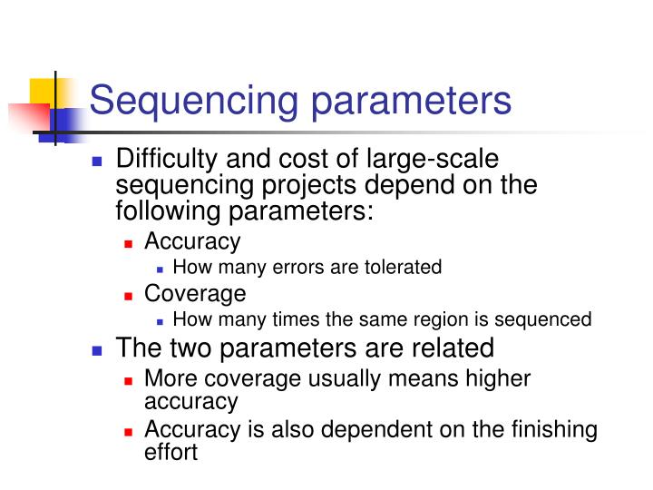 Sequencing parameters