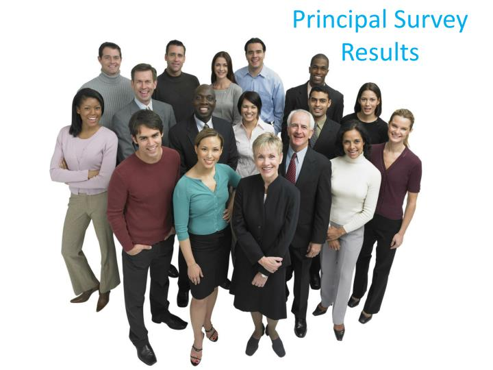 Principal Survey Results