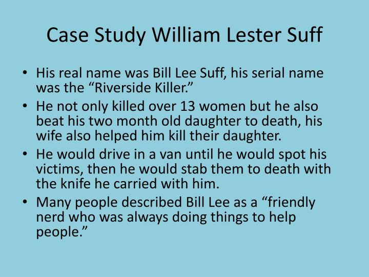 Case Study William Lester