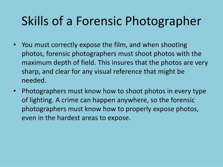 Skills of a Forensic Photographer