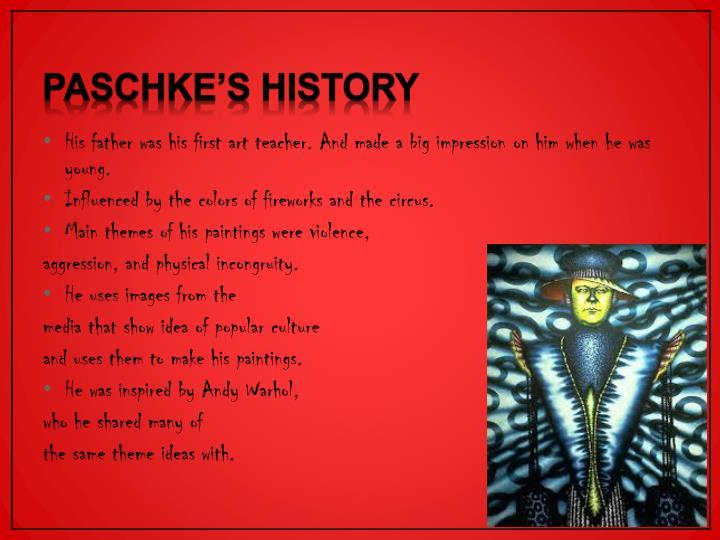 Paschke's History