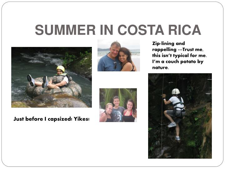 SUMMER IN COSTA RICA