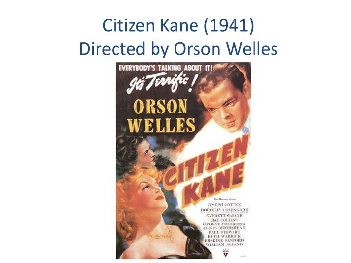 citizen kane 1941 directed by orson welles