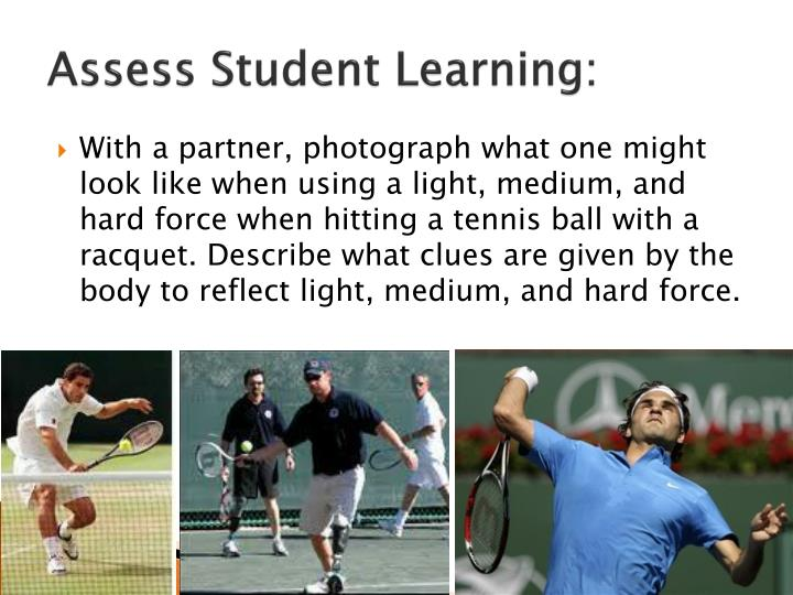 Assess Student Learning:
