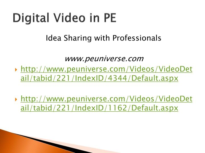 Digital Video in PE