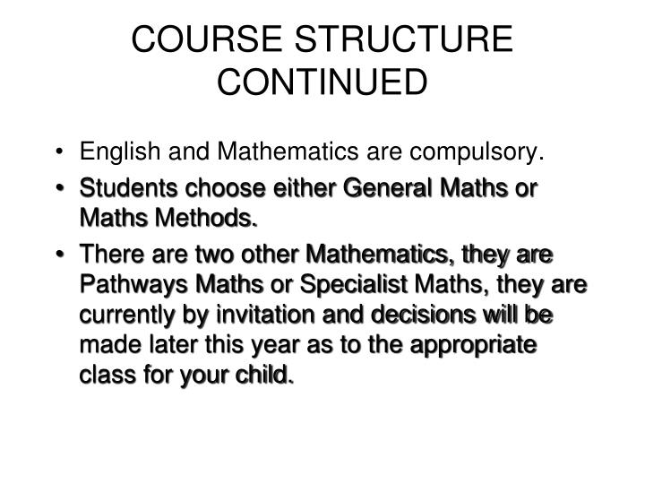 COURSE STRUCTURE CONTINUED
