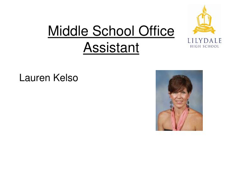 Middle school office assistant