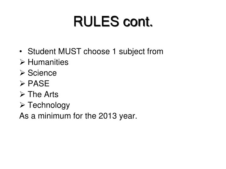RULES cont.