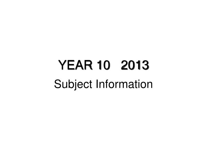 YEAR 10   2013