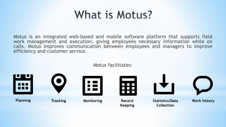 Motus is an integrated
