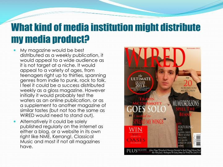 What kind of media institution might distribute my media product?