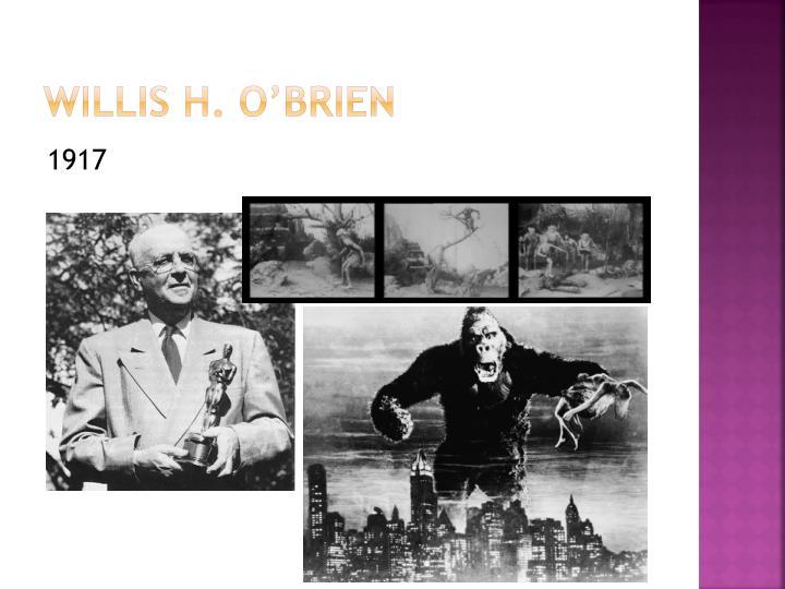 Willis H. O'Brien