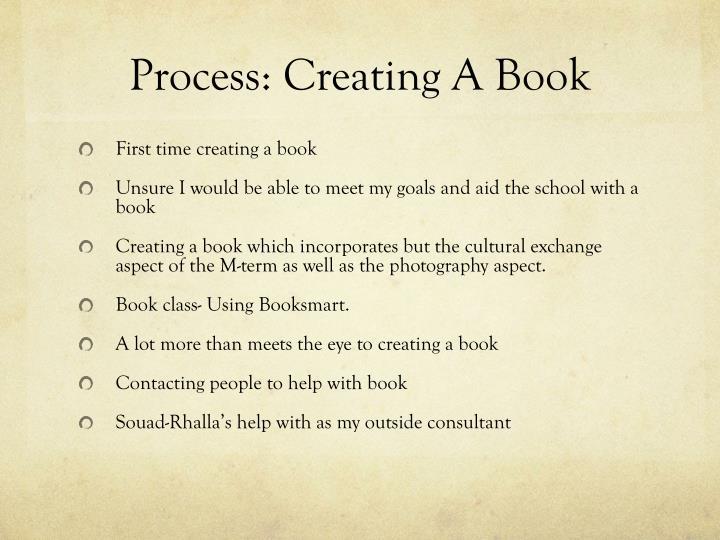 Process: Creating A Book
