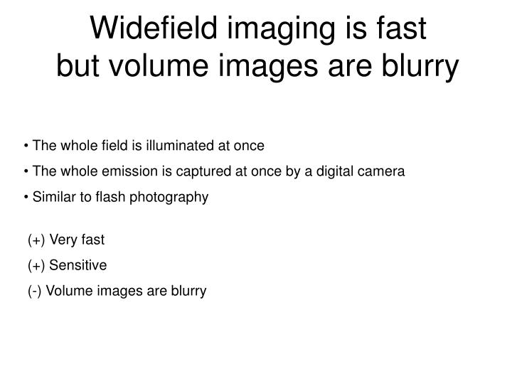 Widefield imaging is