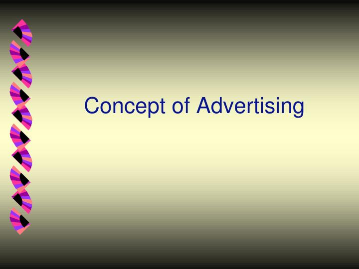 Concept of Advertising