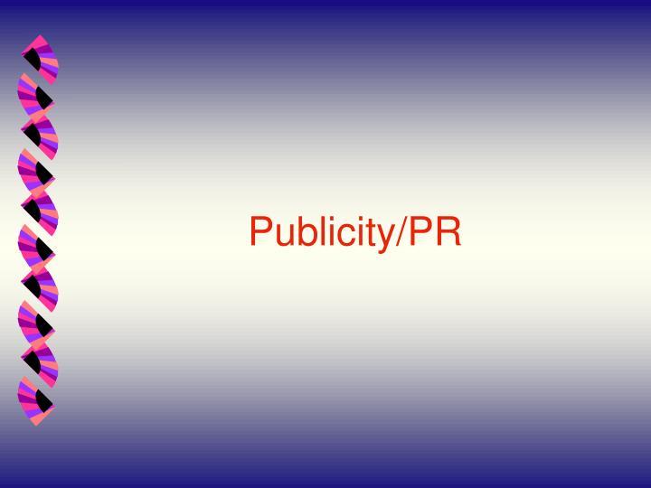 Publicity/PR