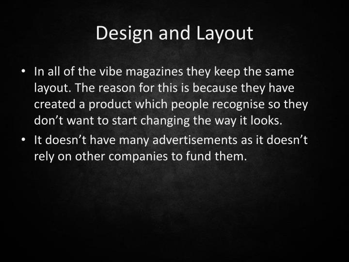 Design and Layout