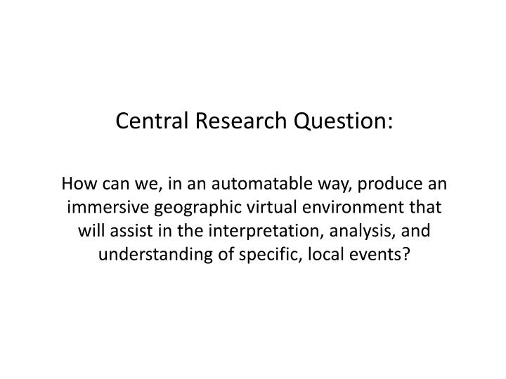 Central research question