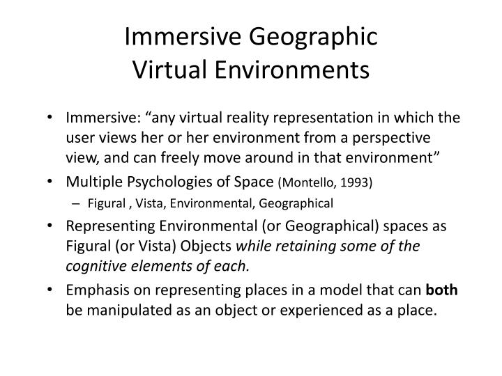 Immersive Geographic