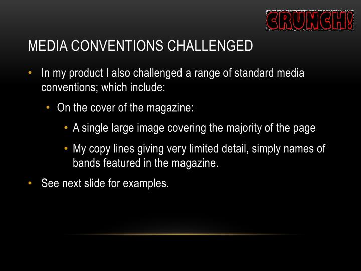 Media Conventions Challenged