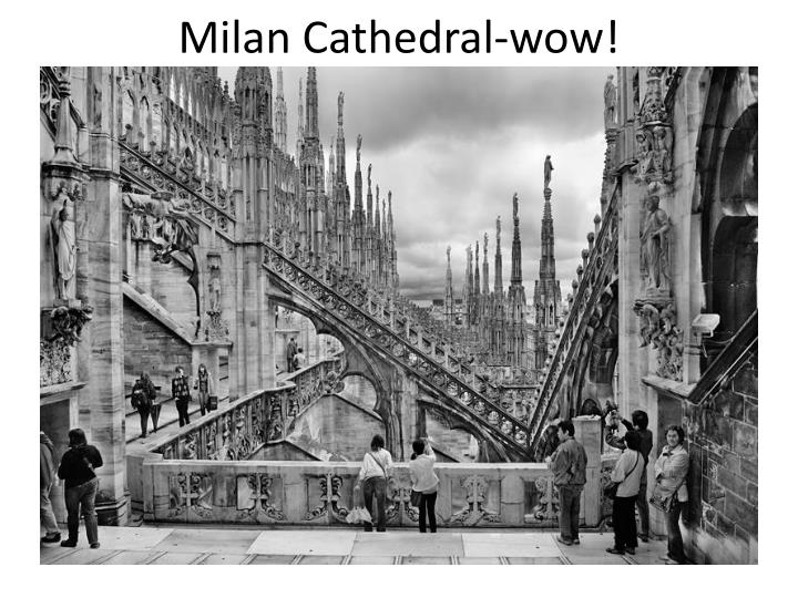 Milan Cathedral-wow!