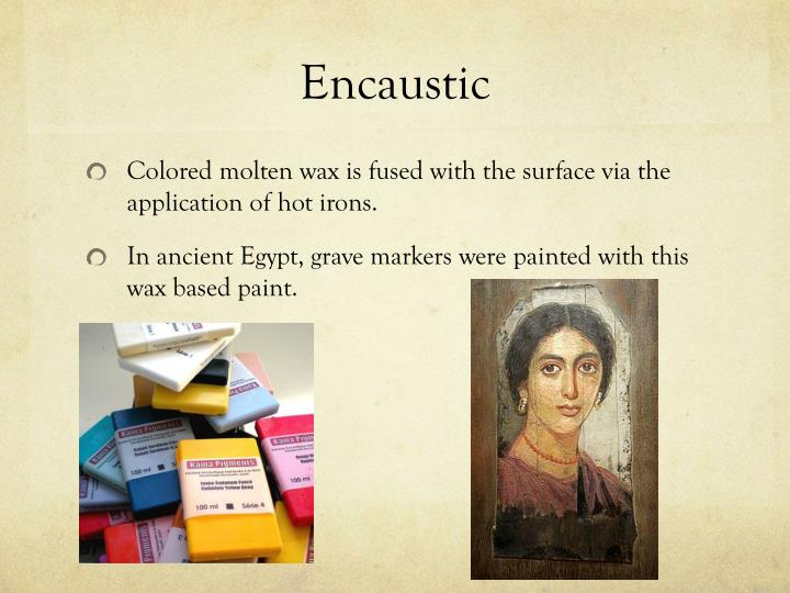 Encaustic